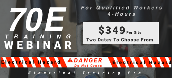July 23rd and 24th Webinar 70E Training